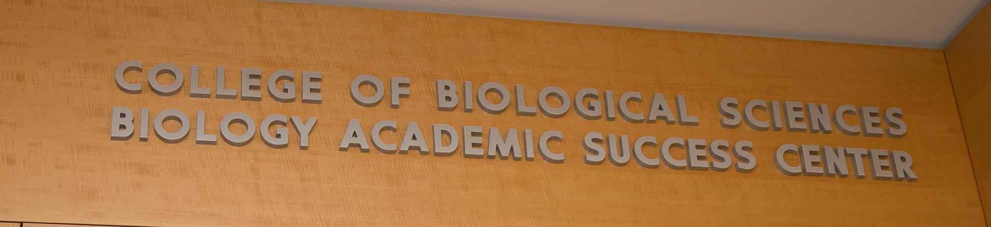 Biology Academic Success Center Sign